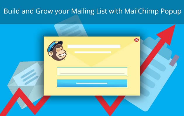 Build and Grow your Mailing List with MailChimp Popup