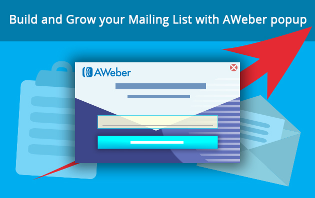 Build and Grow your Mailing List with AWeber popup