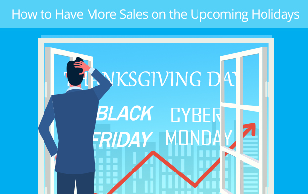How to Have More Sales on the Upcoming Holidays